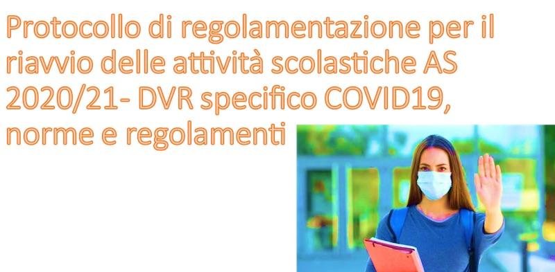 Protocollo di regolamentazione per il riavvio delle attività scolastiche AS 2020/21, norme e regolamenti